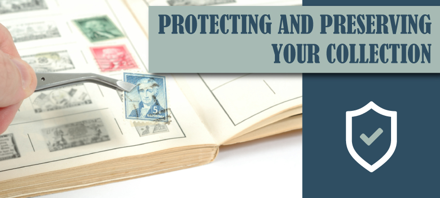 Protecting and Preserving Stamp Collection