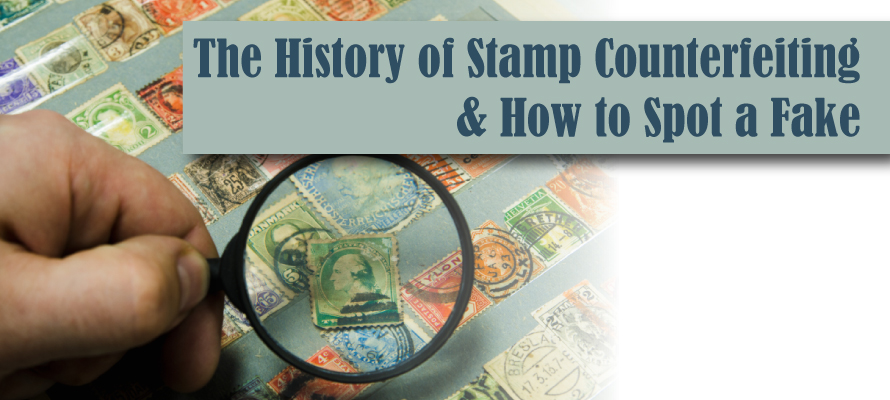 the-history-of-stamp-counterfeiting-and-how-to-spot-a-fake